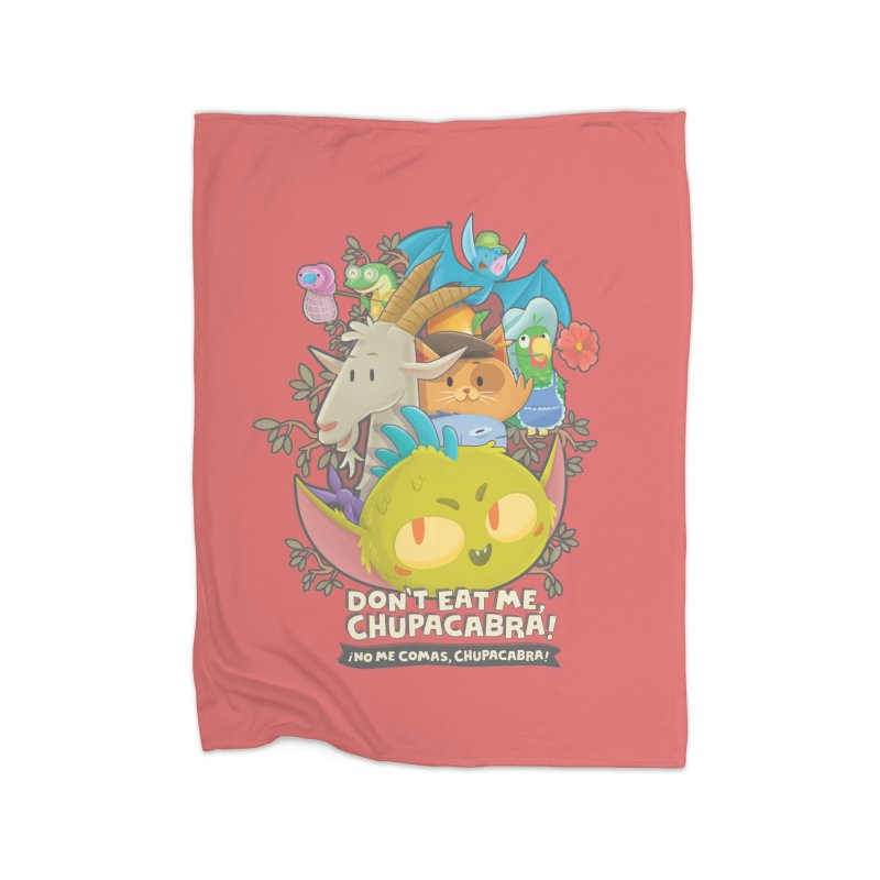 Don't Eat Me, Chupacabra! Home Fleece Blanket Blanket by Hazy Dell Press
