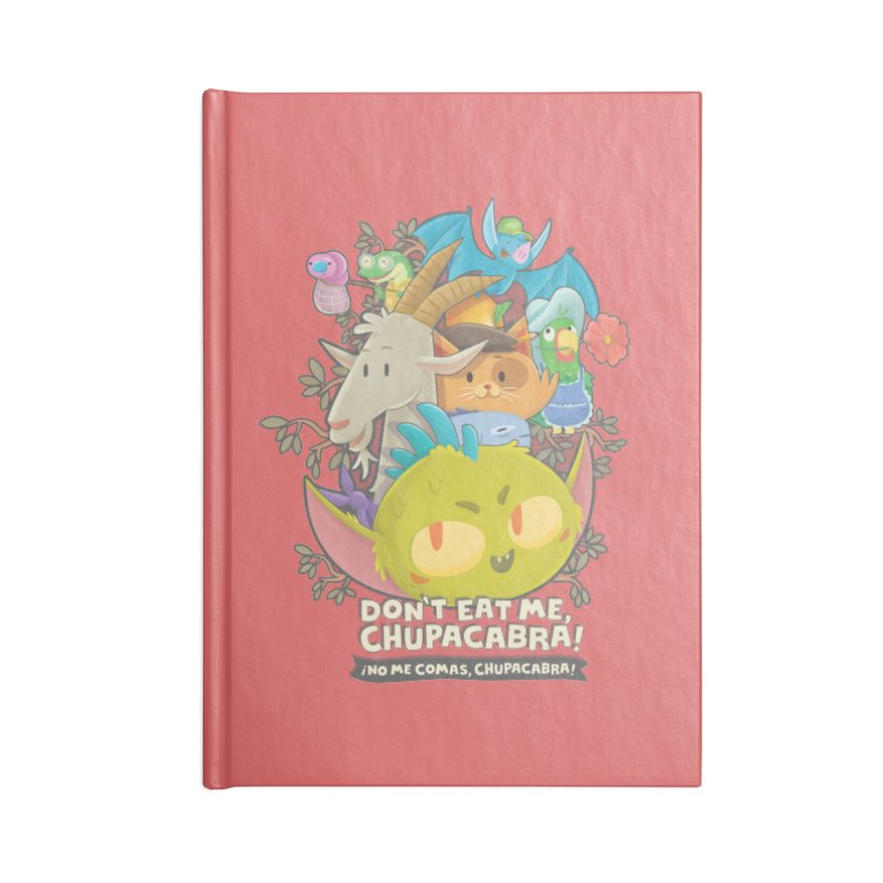 Don't Eat Me, Chupacabra! Accessories Blank Journal Notebook by Hazy Dell Press