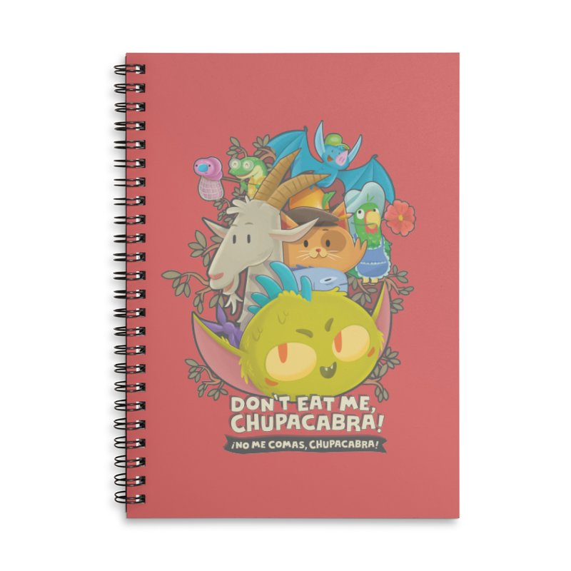 Don't Eat Me, Chupacabra! Accessories Lined Spiral Notebook by Hazy Dell Press