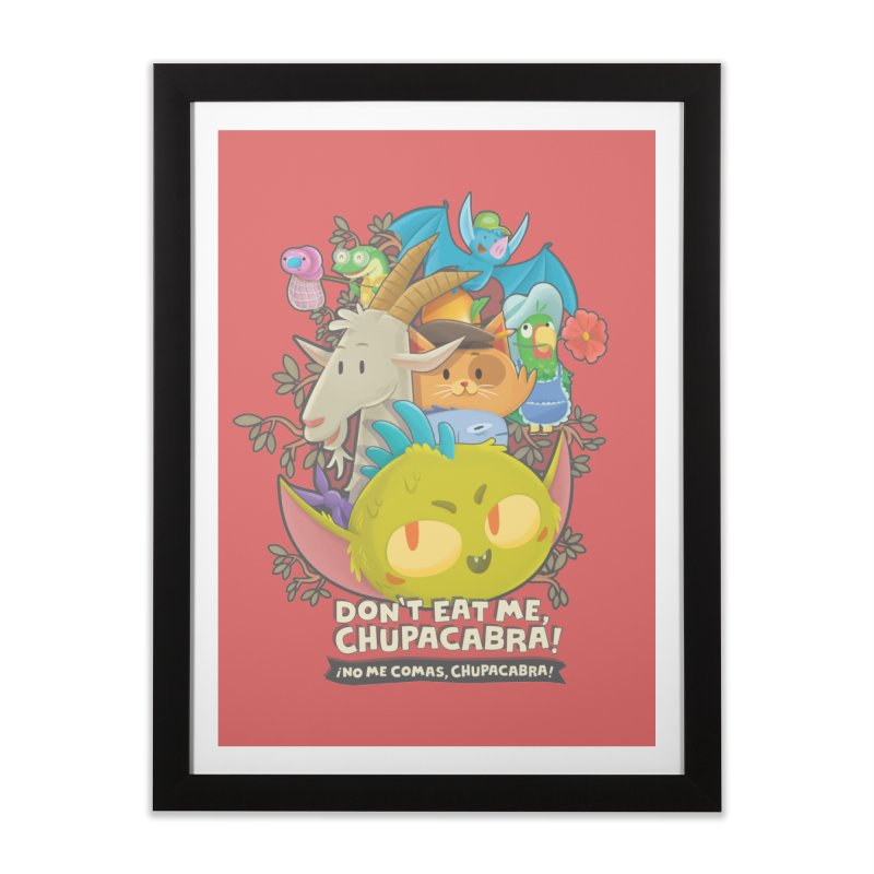 Don't Eat Me, Chupacabra! Home Framed Fine Art Print by Hazy Dell Press