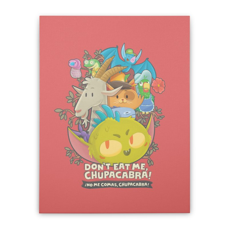 Don't Eat Me, Chupacabra! Home Stretched Canvas by Hazy Dell Press