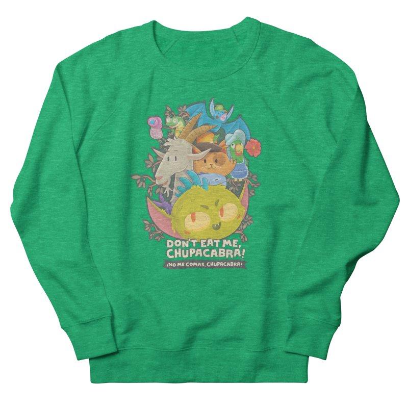 Don't Eat Me, Chupacabra! Women's Sweatshirt by Hazy Dell Press