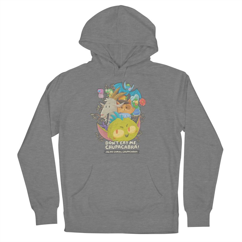 Don't Eat Me, Chupacabra! Women's Pullover Hoody by Hazy Dell Press