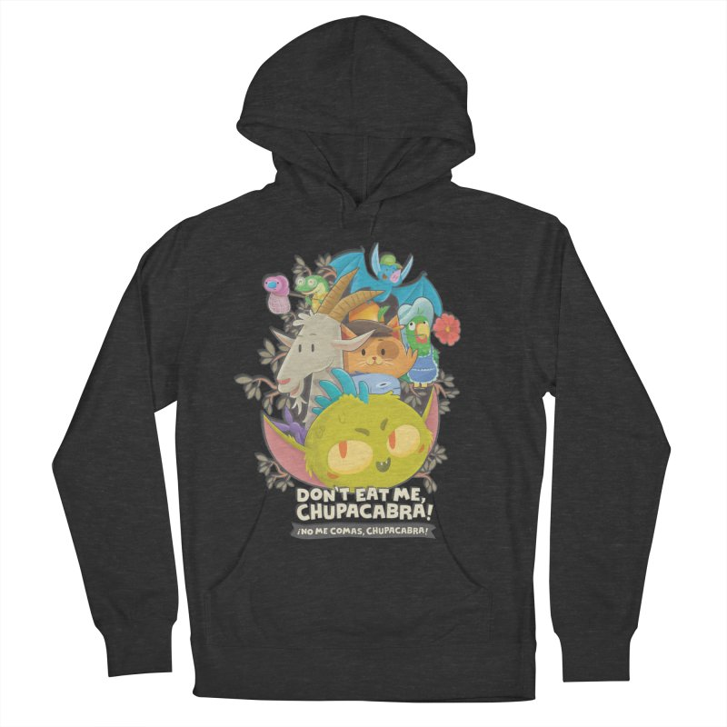 Don't Eat Me, Chupacabra! Women's French Terry Pullover Hoody by Hazy Dell Press