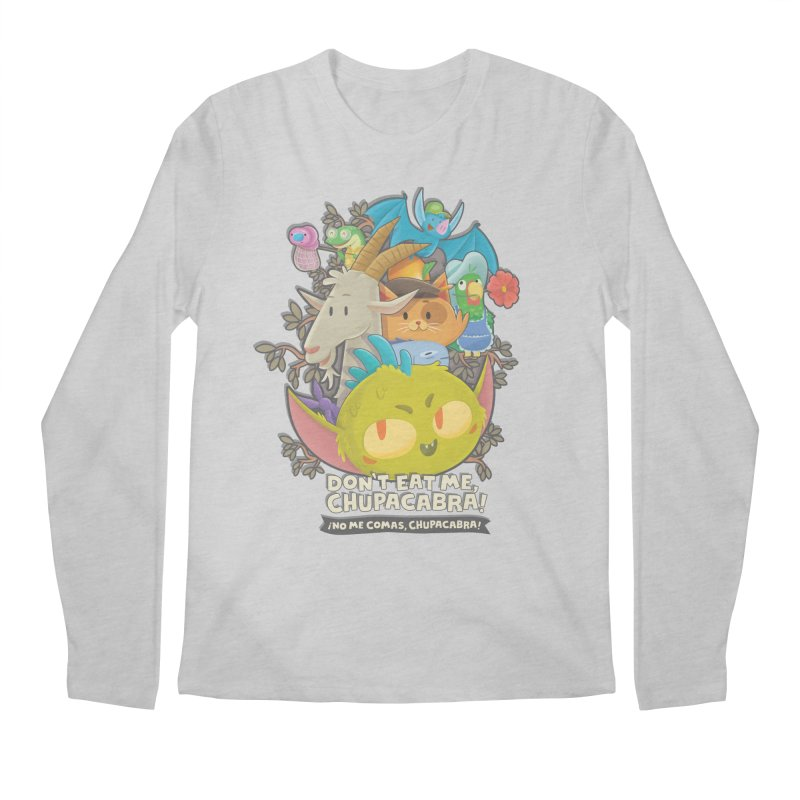 Don't Eat Me, Chupacabra! Men's Regular Longsleeve T-Shirt by Hazy Dell Press