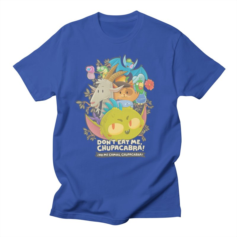 Don't Eat Me, Chupacabra! Women's Regular Unisex T-Shirt by Hazy Dell Press
