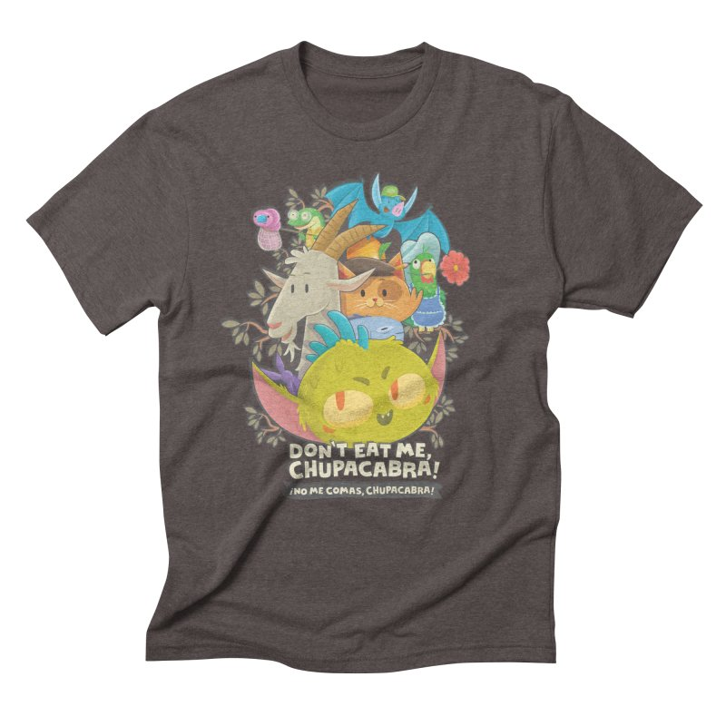 Don't Eat Me, Chupacabra! Men's Triblend T-Shirt by Hazy Dell Press