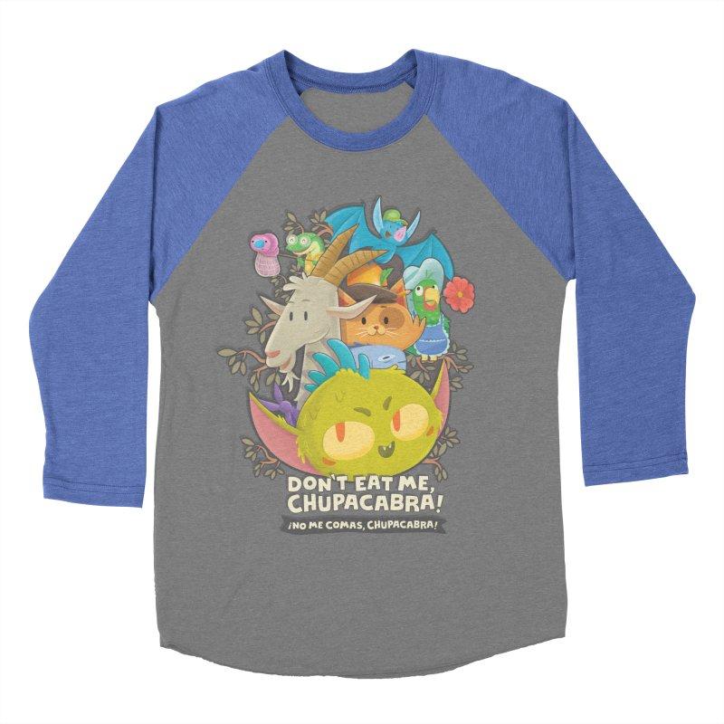 Don't Eat Me, Chupacabra! Men's Baseball Triblend Longsleeve T-Shirt by Hazy Dell Press
