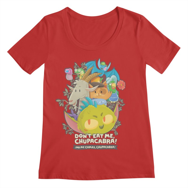 Don't Eat Me, Chupacabra! Women's Regular Scoop Neck by Hazy Dell Press