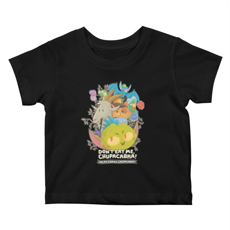 Don't Eat Me, Chupacabra! Kids Baby T-Shirt by Hazy Dell Press