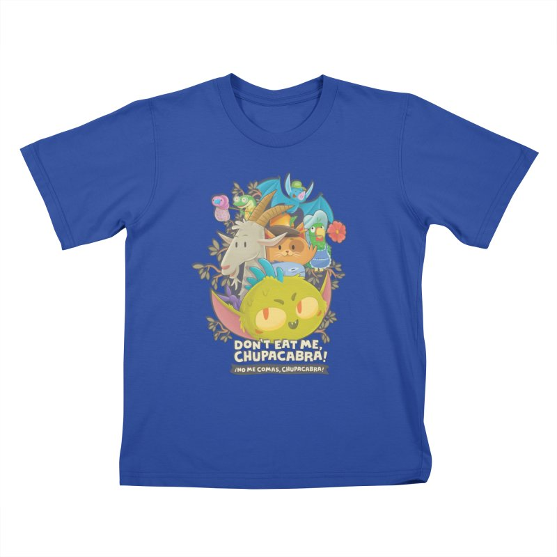Don't Eat Me, Chupacabra! Kids T-Shirt by Hazy Dell Press