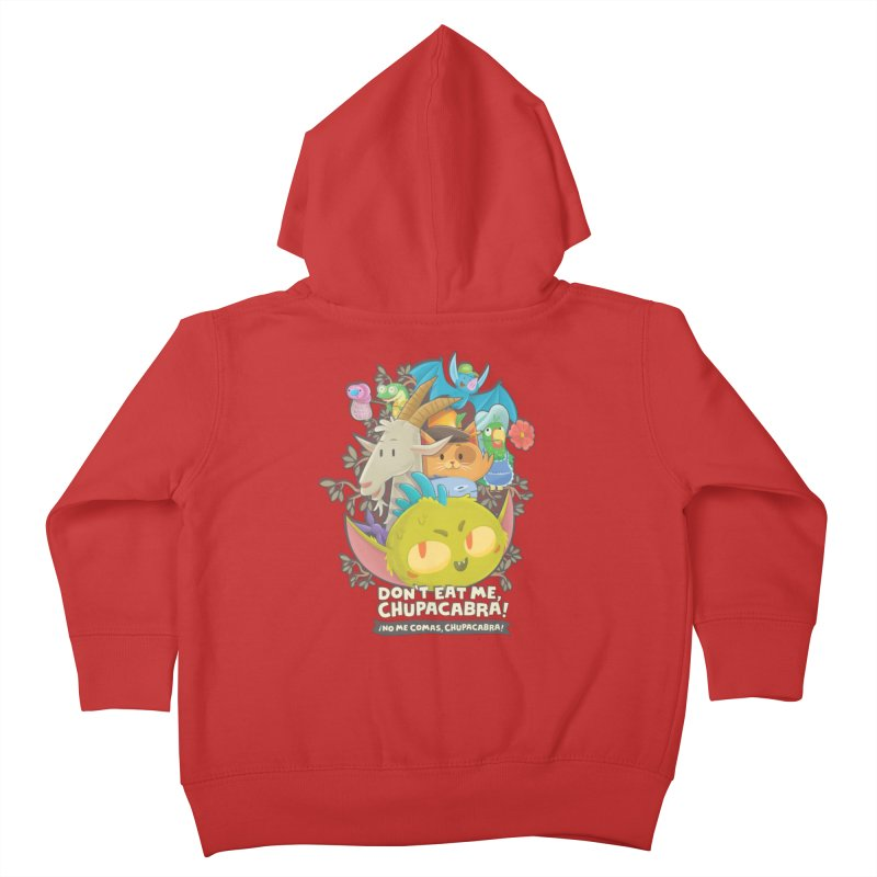 Don't Eat Me, Chupacabra! Kids Toddler Zip-Up Hoody by Hazy Dell Press
