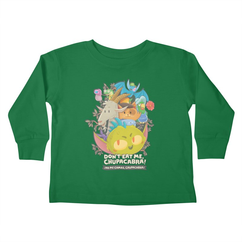 Don't Eat Me, Chupacabra! Kids Toddler Longsleeve T-Shirt by Hazy Dell Press