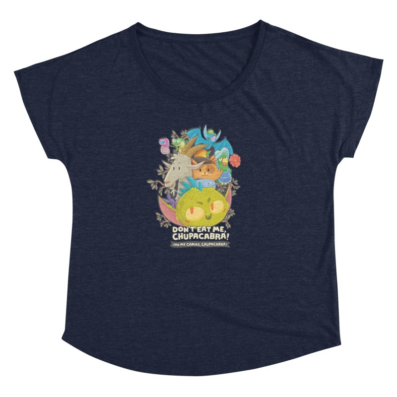 Don't Eat Me, Chupacabra! Women's Dolman Scoop Neck by Hazy Dell Press