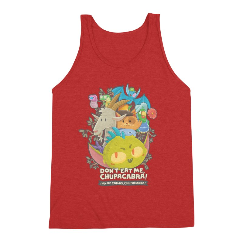 Don't Eat Me, Chupacabra! Men's Triblend Tank by Hazy Dell Press