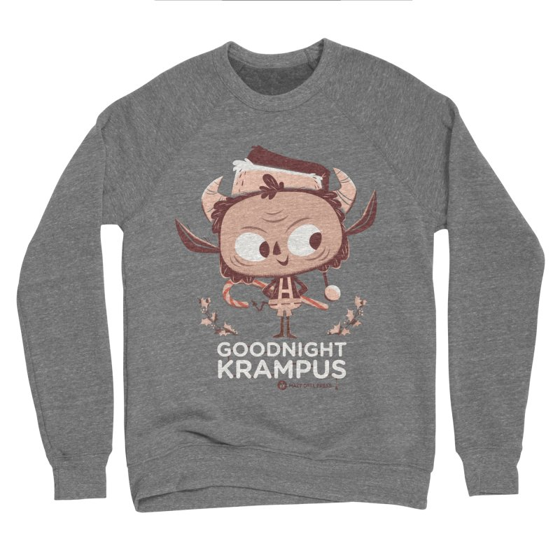 Goodnight Krampus Men's Sponge Fleece Sweatshirt by Hazy Dell Press