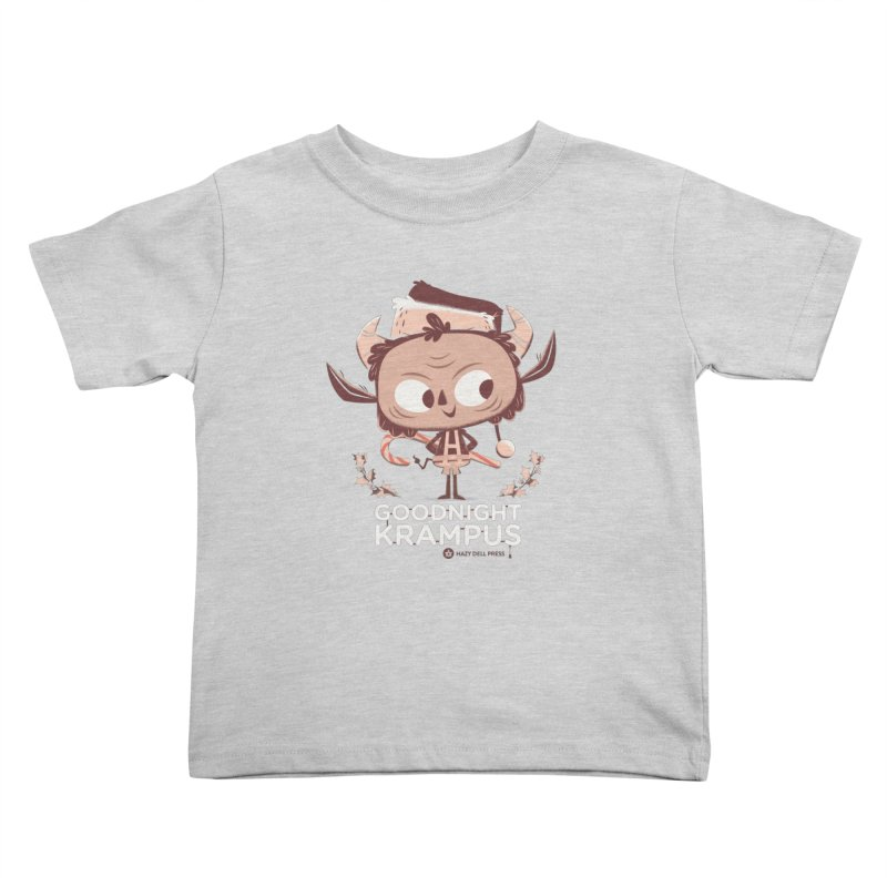 Goodnight Krampus Kids Toddler T-Shirt by Hazy Dell Press