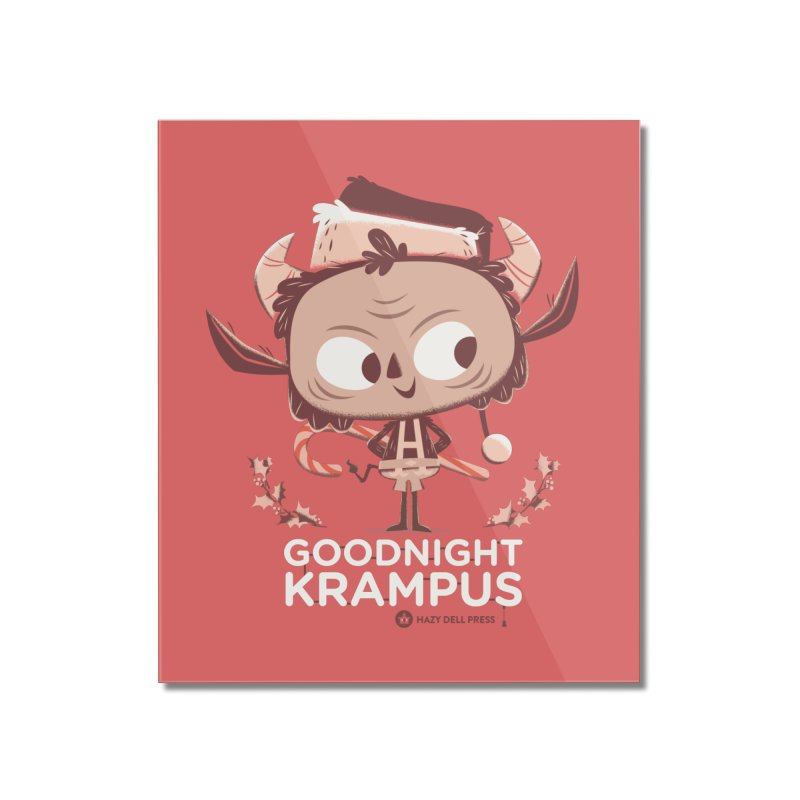 Goodnight Krampus Home Mounted Acrylic Print by Hazy Dell Press