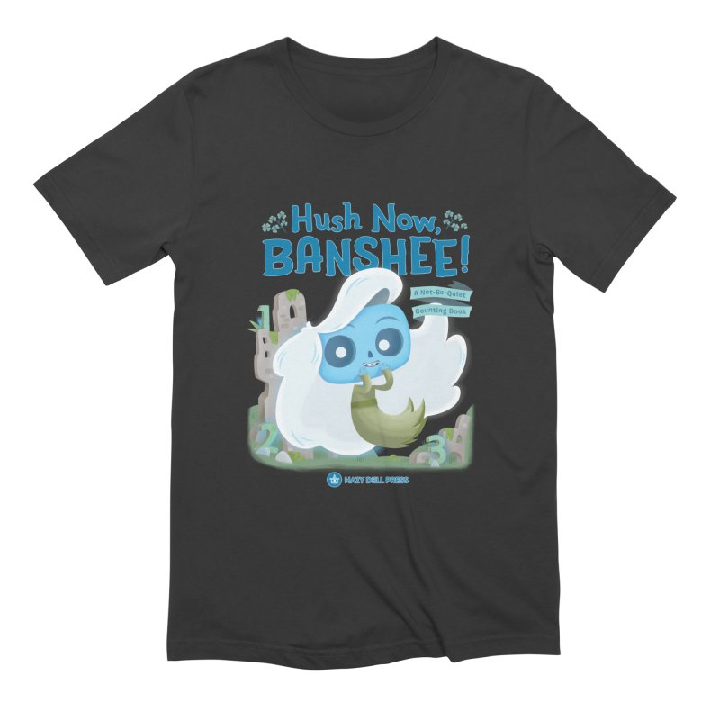 Hush Now, Banshee! Men's T-Shirt by Hazy Dell Press