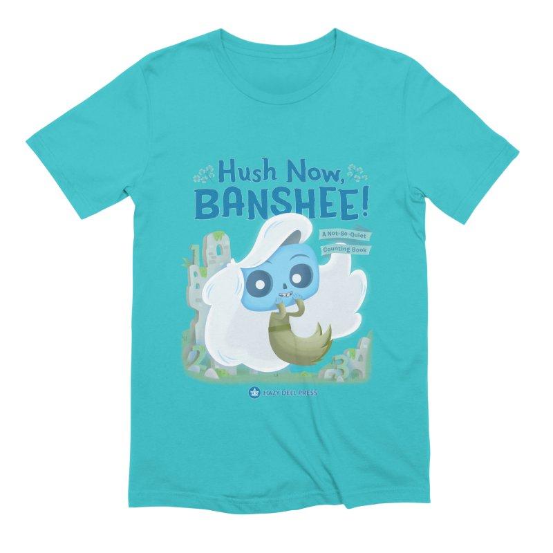 Hush Now, Banshee! Men's Extra Soft T-Shirt by Hazy Dell Press