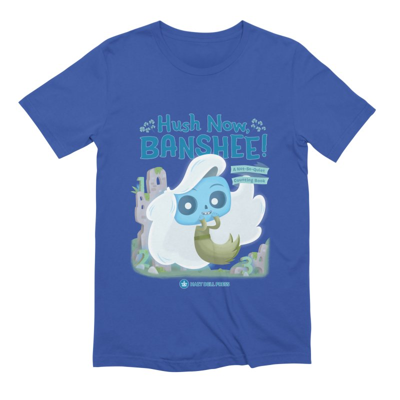 Hush Now, Banshee! Men's T-Shirt by Hazy Dell Press