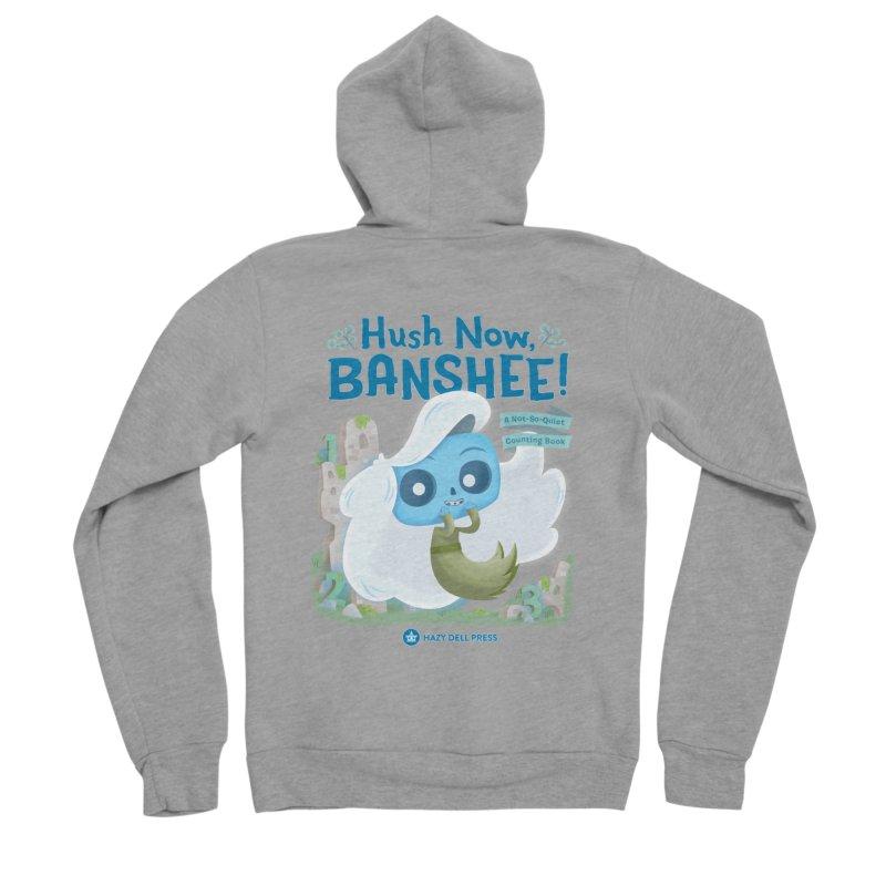 Hush Now, Banshee! Men's Sponge Fleece Zip-Up Hoody by Hazy Dell Press