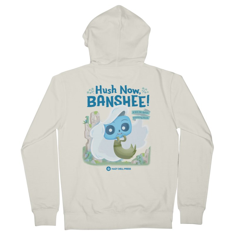 Hush Now, Banshee! Women's Zip-Up Hoody by Hazy Dell Press