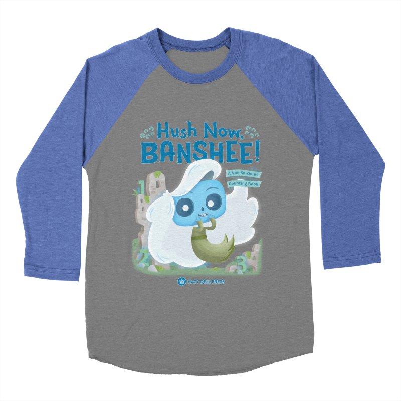 Hush Now, Banshee! Women's Longsleeve T-Shirt by Hazy Dell Press