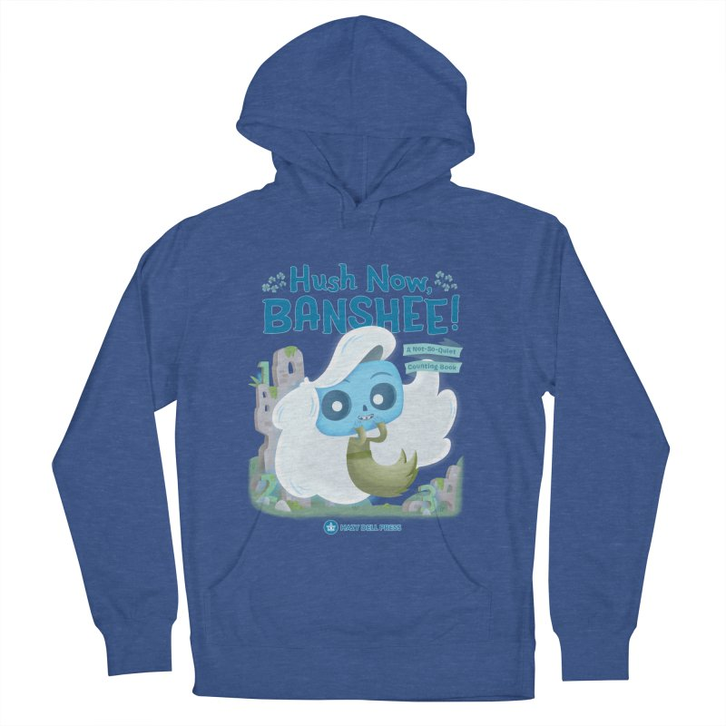 Hush Now, Banshee! Men's French Terry Pullover Hoody by Hazy Dell Press