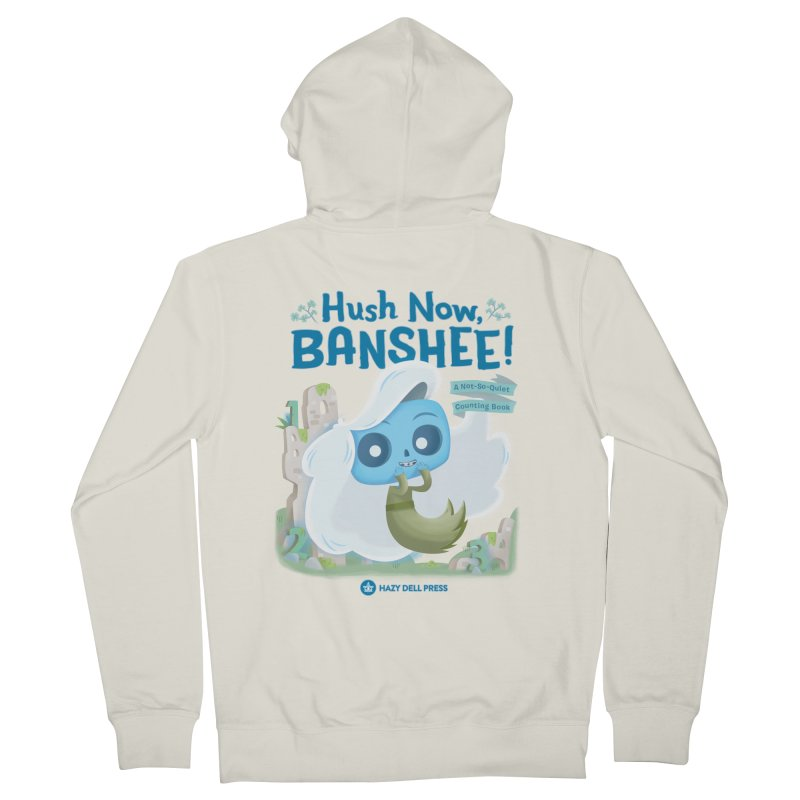 Hush Now, Banshee! Men's French Terry Zip-Up Hoody by Hazy Dell Press