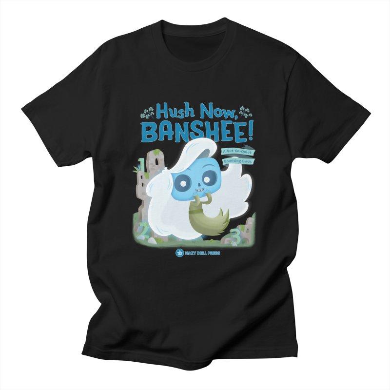 Hush Now, Banshee! Men's Regular T-Shirt by Hazy Dell Press