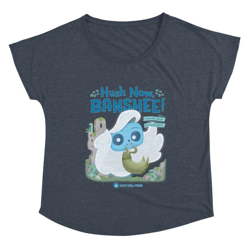 Hush Now, Banshee! Women's Dolman Scoop Neck by Hazy Dell Press