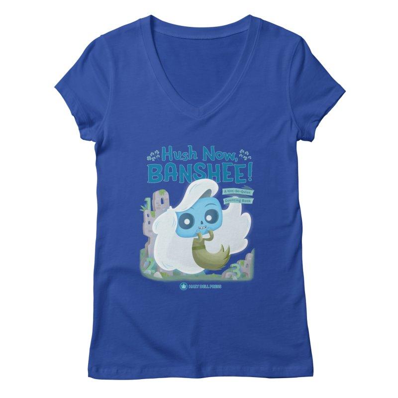 Hush Now, Banshee! Women's Regular V-Neck by Hazy Dell Press