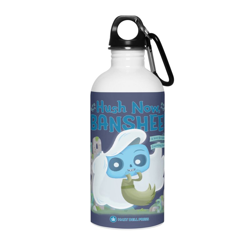 Hush Now, Banshee! Accessories Water Bottle by Hazy Dell Press