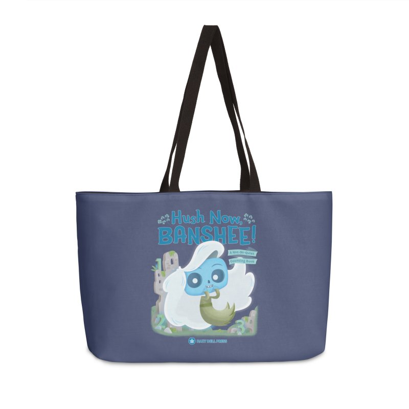 Hush Now, Banshee! Accessories Weekender Bag Bag by Hazy Dell Press