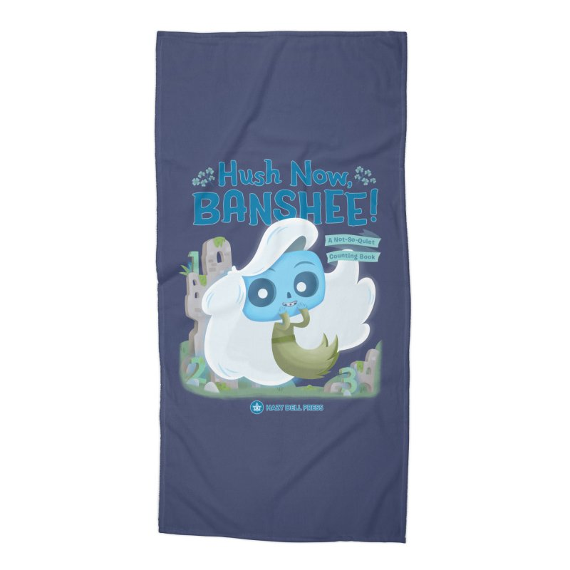 Hush Now, Banshee! Accessories Beach Towel by Hazy Dell Press