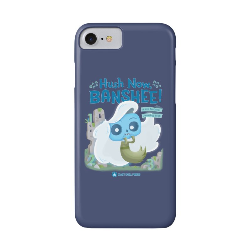Hush Now, Banshee! Accessories Phone Case by Hazy Dell Press