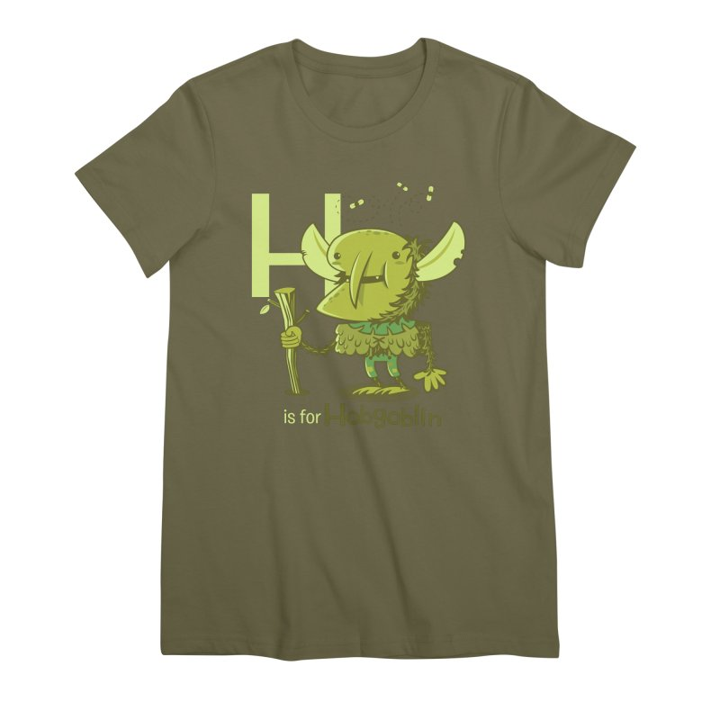 H is for Hobgoblin — No Fart Women's Premium T-Shirt by Hazy Dell Press