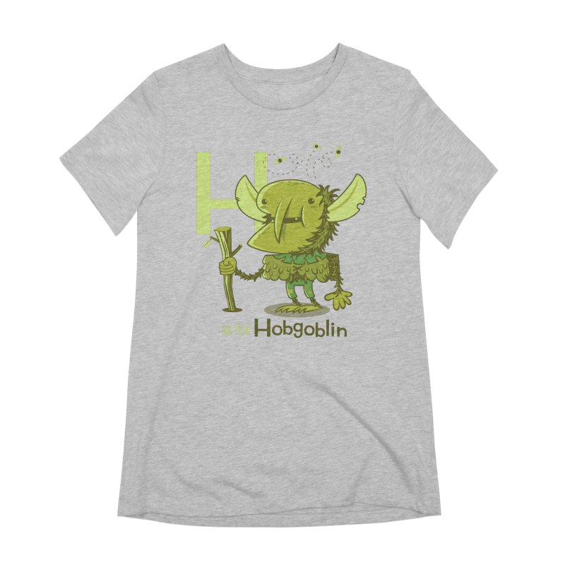 H is for Hobgoblin — No Fart Women's Extra Soft T-Shirt by Hazy Dell Press
