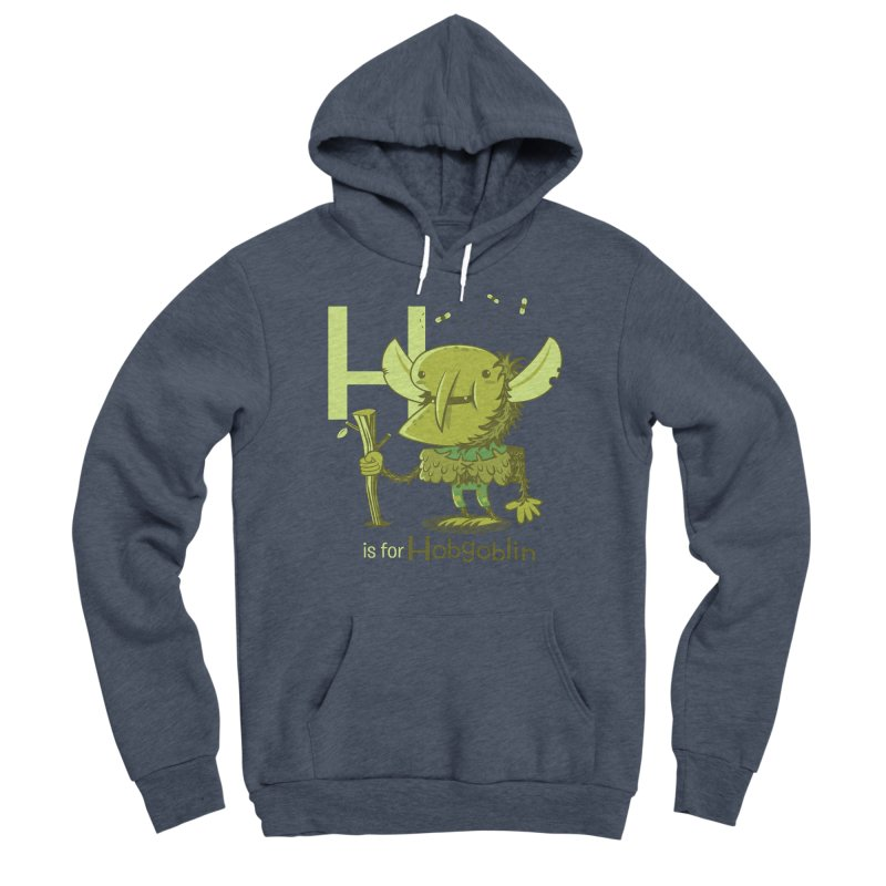 H is for Hobgoblin — No Fart Women's Sponge Fleece Pullover Hoody by Hazy Dell Press
