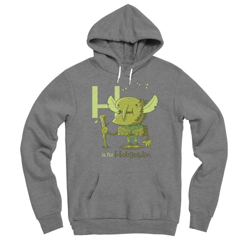 H is for Hobgoblin — No Fart Men's Sponge Fleece Pullover Hoody by Hazy Dell Press