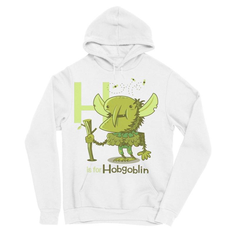 H is for Hobgoblin — No Fart Women's Sponge Fleece Pullover Hoody by Hazy Dell Press