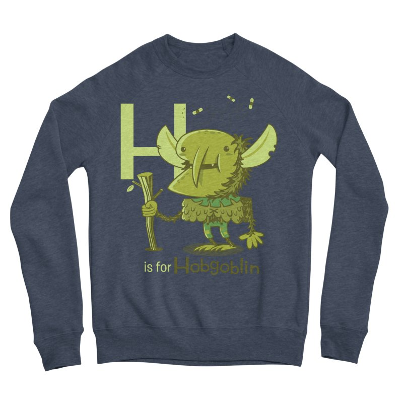 H is for Hobgoblin — No Fart Men's Sponge Fleece Sweatshirt by Hazy Dell Press