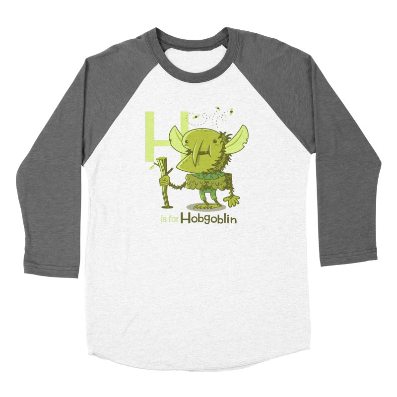 H is for Hobgoblin — No Fart Women's Baseball Triblend Longsleeve T-Shirt by Hazy Dell Press