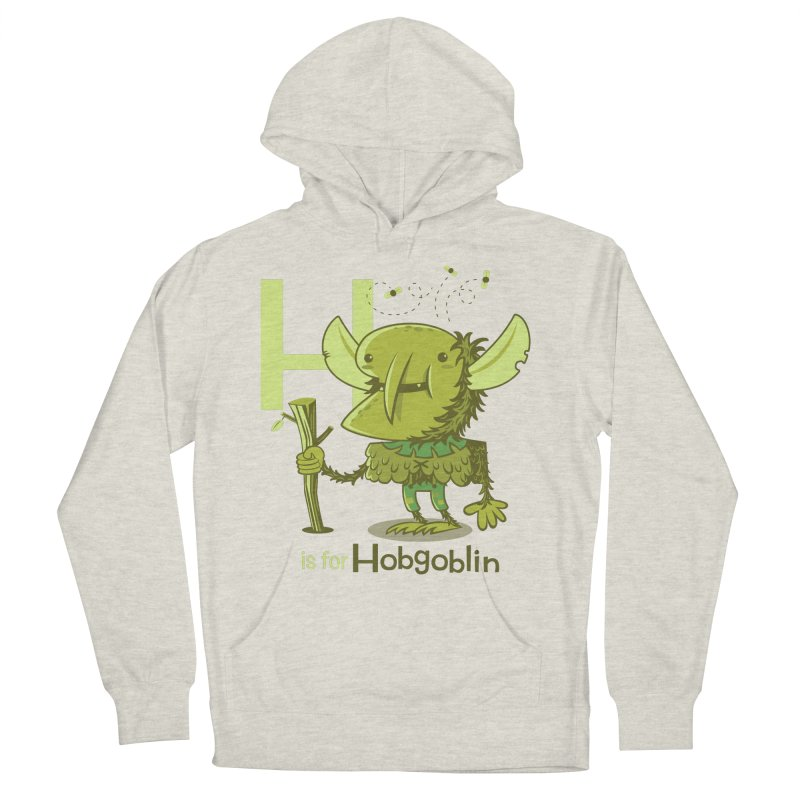 H is for Hobgoblin — No Fart Women's French Terry Pullover Hoody by Hazy Dell Press
