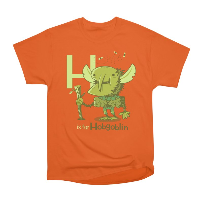 H is for Hobgoblin — No Fart Women's Heavyweight Unisex T-Shirt by Hazy Dell Press