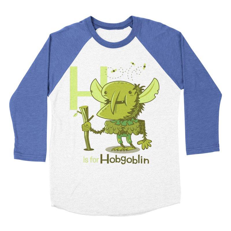 H is for Hobgoblin — No Fart Men's Baseball Triblend Longsleeve T-Shirt by Hazy Dell Press