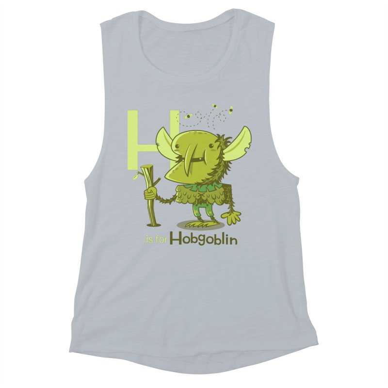 H is for Hobgoblin — No Fart Women's Muscle Tank by Hazy Dell Press