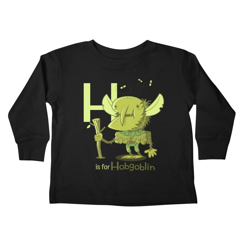 H is for Hobgoblin — No Fart Kids Toddler Longsleeve T-Shirt by Hazy Dell Press