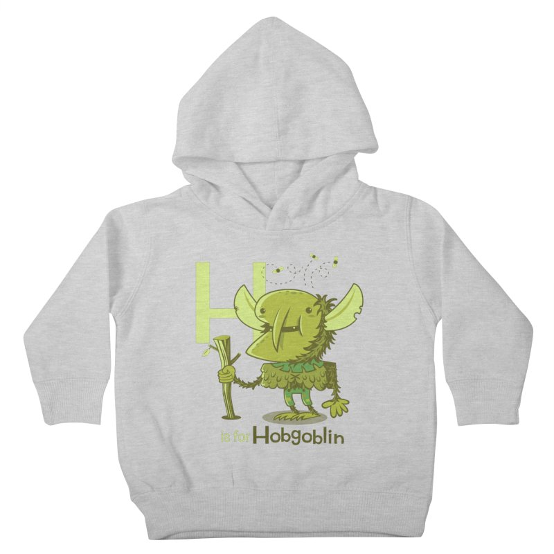 H is for Hobgoblin — No Fart Kids Toddler Pullover Hoody by Hazy Dell Press